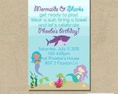 Printable MERMAIDS & SHARKS Birthday Party Invitation -- Digital File -- 24 hour or less turnaround