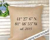 Longitude and Latitude | Housewarming Gift | New Home Gifts | Personalized Burlap Pillow - Insert Included - FREE SHIPPING