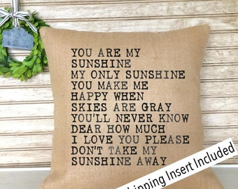 You are my Sunshine | Burlap Pillow - insert included * FREE SHIPPING *