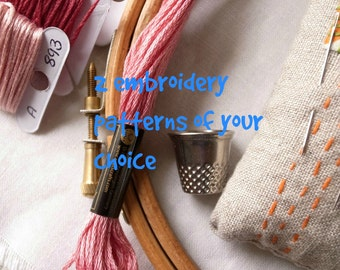 2 embroidery patterns of your choice