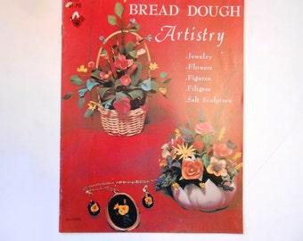 Bread Dough Artistry, a Vintage Craft Book, Jewelry, Flowers, Filigree, Salt Sculptures