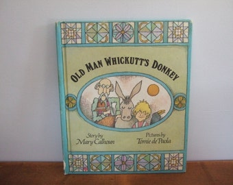 Old Man Whickutt's Donkey by Mary Calhoun Illustrated by Tomie dePaola