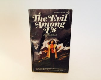 Vintage Gothic Romance Book The Evil Among Us by Jeanne Crecy 1975 Paperback