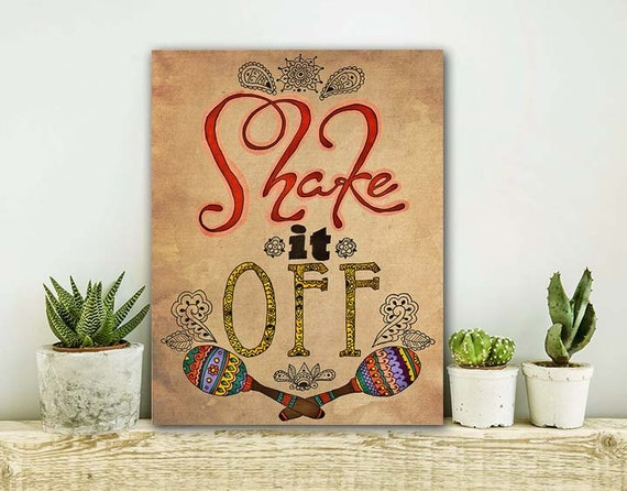 ON SALE 20% OFF Shake It Off - Stretched Canvas print, bohemian art, canvas wall art, quote on canvas, typographic print, canvas art, boho c