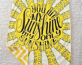 Minky Blanket Double sided - You are my sunshine, my only sunshine
