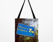Welcome to California Tote Bag - Golden Poppies State Sign - Blue and Green - California Book Bag - Beach Bag - 13x13, 16x16, 18x18