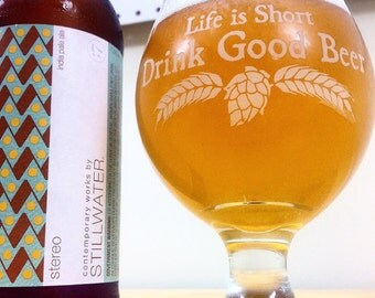 Belgian Beer Glass - Life is Short Drink Good Beer™ - Homebrew Craft Beer - Christmas Gift