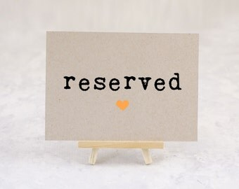 Reserved Sign, Table Sign, Reserved Seating, Wedding Reception Sign, Wedding Sign - Size 5 x 7 ( A7SIGN-KTP)