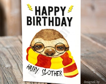 Hairy Slother Birthday Card - Sloth Greeting Card