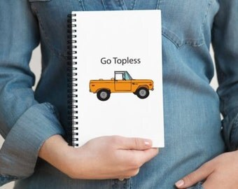 Go Topless Notebook
