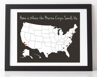 Home Is Where The Marine Corps Sends Us 8 X 10 Print W