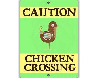 Chicken Crossing Indoor/Outdoor Aluminum No Rust No Fade Sign