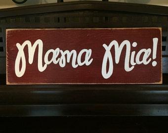 Mama Mia Italian Country Italy Sign Plaque Hand Painted Rustic You Pick Color Wooden