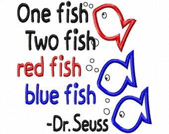One fish Two fish red fish blue fish - Dr. Seuss - Machine Embroidery Design - 7 Sizes