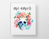 Dia de los Muertos - sugar skull print wall decor art - mexican spanish colorful wedding love modern floral wreath quote poster rose Mi Amor