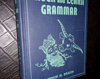 1960 Laugh & Learn Grammar Book by Irwin H. Braun