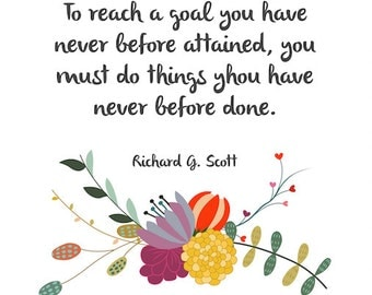 To Reach a Goal You Have Never Before Attained