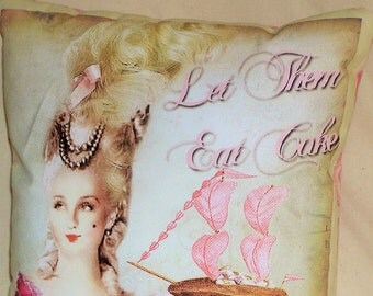 "Marie Antoinette on Novelty Pillow ""Let them eat cake!"" Accent Pillow, Car Pillow, Birthday Cake Gift Green TP237 Gift under 20 Dollar"