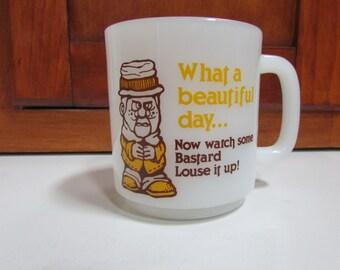 "1978 ""What a Beautiful Day"" Coffee Mug Humor"