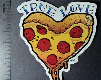 True Love Pizza VINYL STICKER by brutalsquid