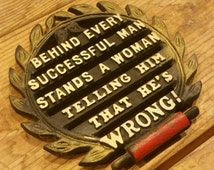 Vintage Cast iron Kitchen sign / Trivet / Successful Man / Woman / Novelty / kitschy / kitchenalia / pot stand / humor / kitchen decor