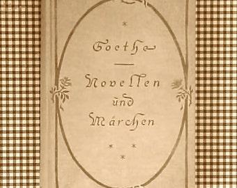 "Nice Old German Book-""Goethe Novellen Und Marchen"" by Paul Gtodlein"