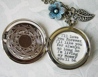 I'll love you forever I'll like you for always locket necklace for Mom Mother mommy quote pendant necklace for Mom with message of love