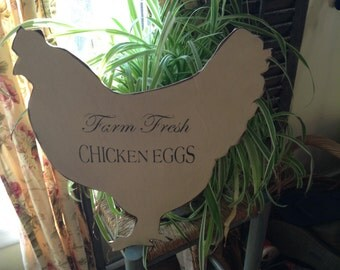 Primitive distressed Chicken  Sign - Farm Fresh Eggs