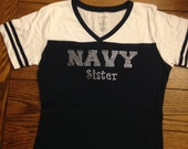 Navy Sister • V Neck • Football Shirt • Marine • ARMY • USAF • USMC • Mom • Girlfriend • Wife