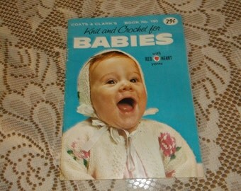 Lower Price 1962 Coats & Clark's Book No. 130 Knit and Crochet for Babies