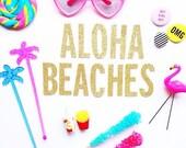 Aloha Beaches Glitter Banner