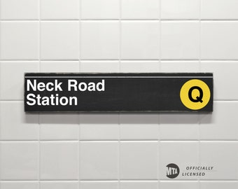 Neck Road Station - New York City Subway Sign - Wood Sign