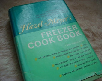 Vintage 1970 Hazel Meyer's Freezer Cookbook Recipes Freezer stockpiling Fish Chicken Salads