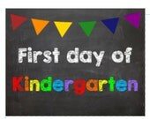 First day of Kindergarten picture.poster.sign