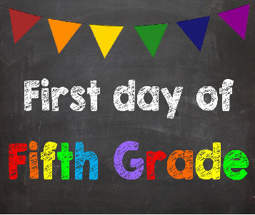First day of Fifth Grade. 5th Grade. by AbsoluteImagination