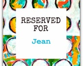 RESERVED for Jean Only!