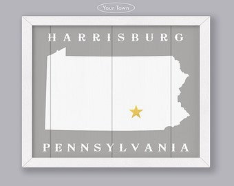 Pennsylvania - Custom Town Location - Early American Series - Rustic Home Decor  Handmade Personalized State sign - Housewarming Family gift