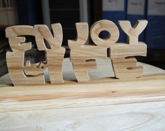 Enjoy Life Desktop Wood Sign