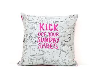 Kick Off Your Sunday Shoes - Hot Pink, Charcoal & White Colors - Custom Printed Kona Cotton and Felt Back