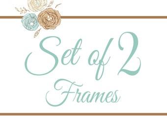 Set of 2 Frames- You Pick Any 8x8 Design