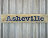 Asheville Sign in Indigo Blue -  Rustic Wooden City Sign - Reclaimed Wood City Sign