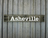 Asheville Sign in Old White -  Rustic Wooden City Sign - Ready to Ship