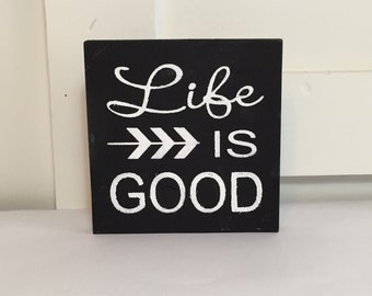 Life Is Good Sign (little)