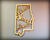 Alabama Phrase (Home Sweet Home), DIY, Craft, Wooden