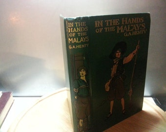 In the Hands of the Maylays,and other stories, G.A.Henty, Illustrated by J Jellicoe, vintage hardback book.