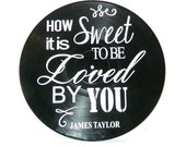 How Sweet It is song lyrics by James Taylor on a vinyl record music lyric art song lyric art vinyl record art music lovers gift SL38