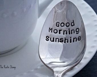 Good Morning Sunshine, Stamped Spoon, Tea Spoon, Coffee Spoon, Unique Gift, Custom Spoon, Vintage Spoon, Personalized Silverware