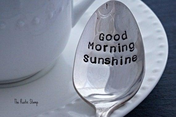 Good Morning Sunshine Wine : Good morning sunshine stamped spoon tea coffee