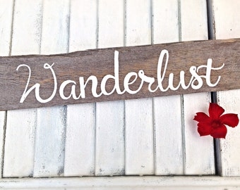 Wanderlust Reclaimed Wooden Sign-Beach House Sign and Travel Home Decor