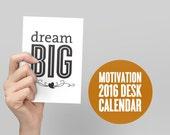 BUY 2 GET 1 FREE Sale 2016 Motivation Calendar, Inspirational Quotes, Cyber Monday Sales, Monthly Calendar, Desk Calendar